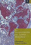 El español, una lengua multinacional. («Por la norma mediática, hacia una unidad de mercado en lo panhispánico»)