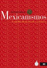 El burdo amateurismo del Diccionario de Mexicanismos de la AML