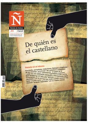 Ñ (Clarín), especial «De quién es el castellano»