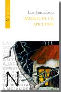 «Muerte de un apicultor» (de Lars Gustafsson, en Nórdica Libros), o las señas de indentidad de una editorial viva y emergente