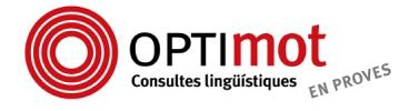 Optimot: sis consultes lingüístiques en una